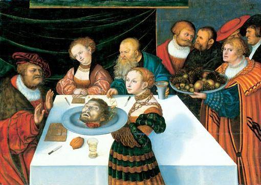 The Feast of Herod, Oil by Lucas Cranach The Elder (1472-1553, Germany)