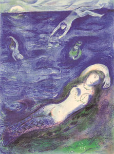 Marc Chagall - So I came forth of the Sea...