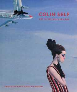 Colin Self - In a Nuclear Age